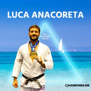 Luca Anacoreta BJJ Summer Week