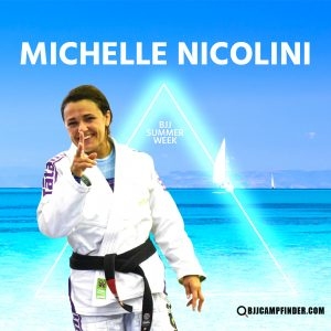 Michelle Nikolini BJJ Summer Week
